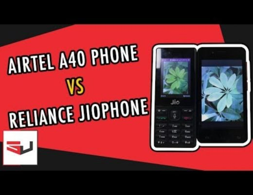 Reliance JioPhone vs Airtel Karbonn A40 4G LTE Smartphone – Detailed Comparison!