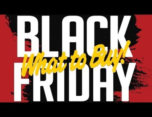 BLACK FRIDAY 2017 – What Exactly to Buy for Best Deals!
